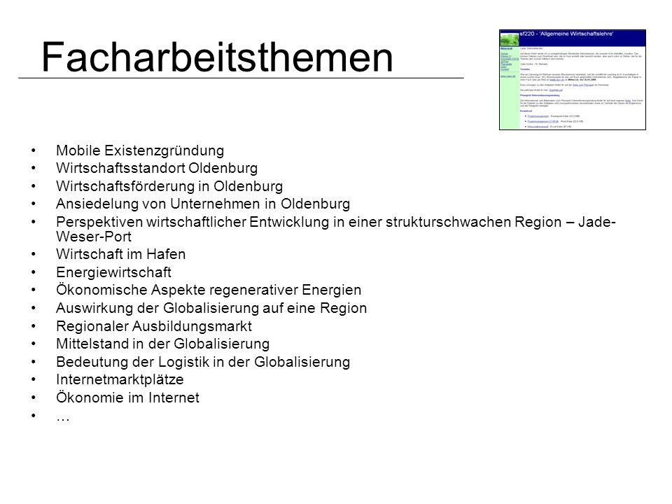 Facharbeitsthemen Mobile Existenzgründung Wirtschaftsstandort Oldenburg Wirtschaftsförderung in Oldenburg Ansiedelung von Unternehmen in Oldenburg Per
