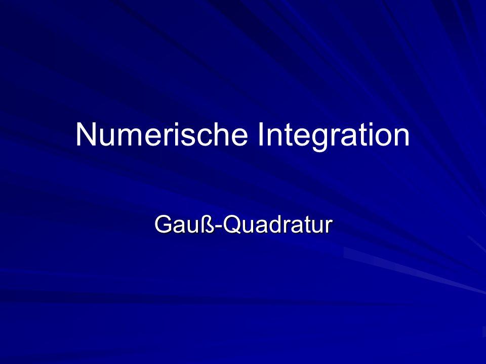Gauß-Legendre-Quadratur