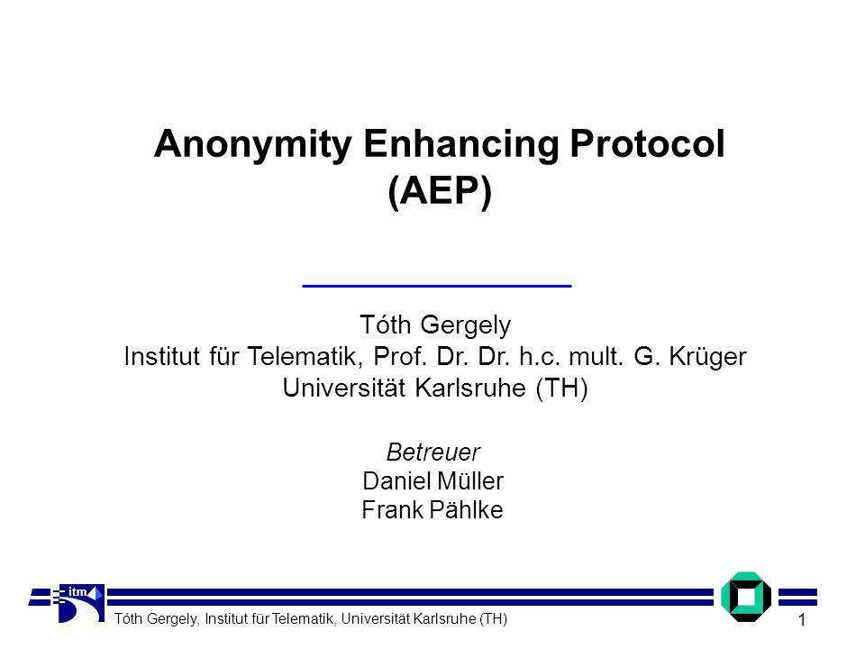 Tóth Gergely Institut für Telematik, Prof. Dr. Dr.