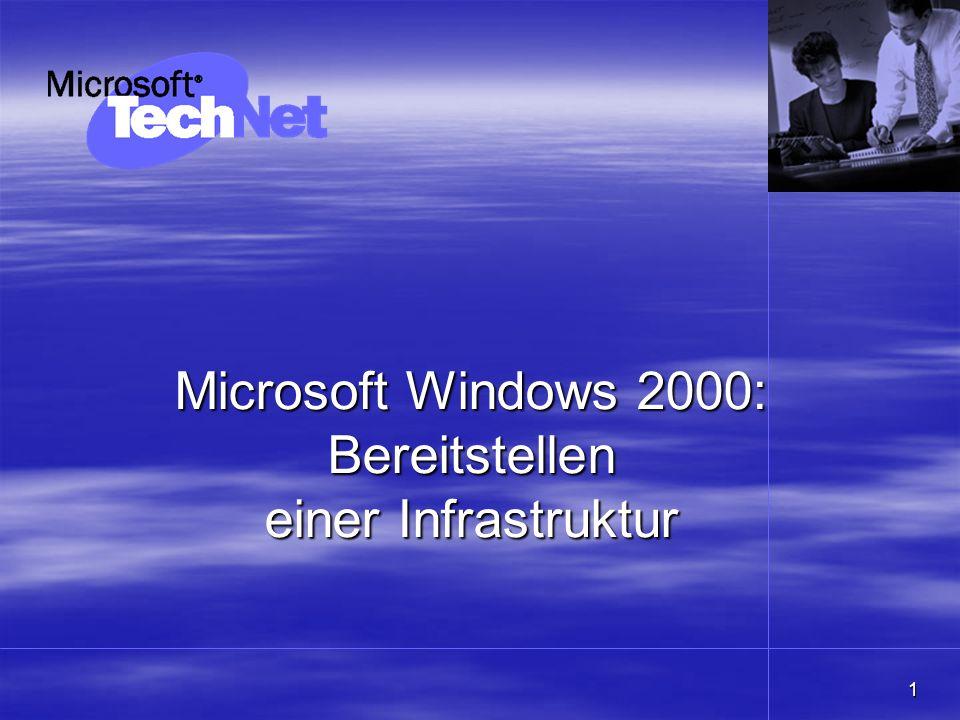 1 Microsoft Windows 2000: Bereitstellen einer Infrastruktur