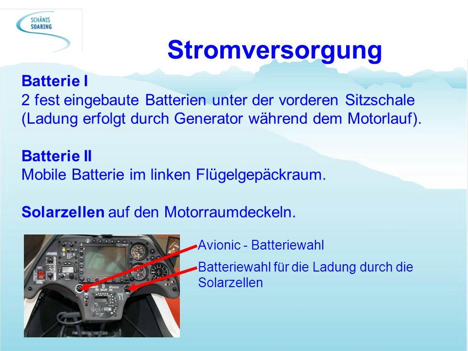 Stromversorgung Batterie I 2 fest eingebaute Batterien unter der vorderen Sitzschale (Ladung erfolgt durch Generator während dem Motorlauf). Batterie