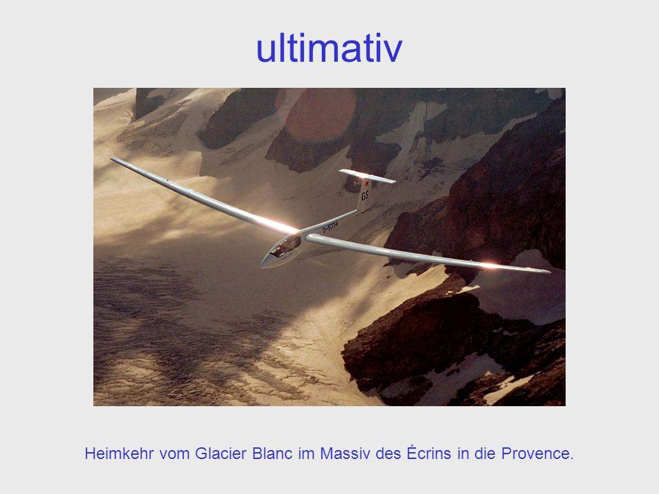ultimativ Heimkehr vom Glacier Blanc im Massiv des Écrins in die Provence.