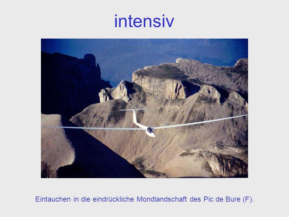 intensiv Eintauchen in die eindrückliche Mondlandschaft des Pic de Bure (F).