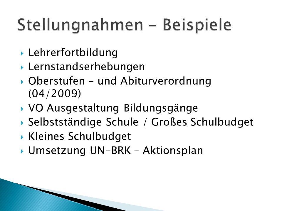 Lehrerfortbildung Lernstandserhebungen Oberstufen – und Abiturverordnung (04/2009) VO Ausgestaltung Bildungsgänge Selbstständige Schule / Großes Schul