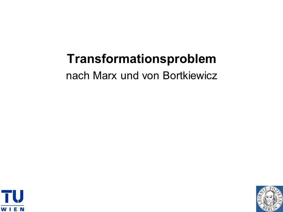 Transformationsproblem nach Marx und von Bortkiewicz