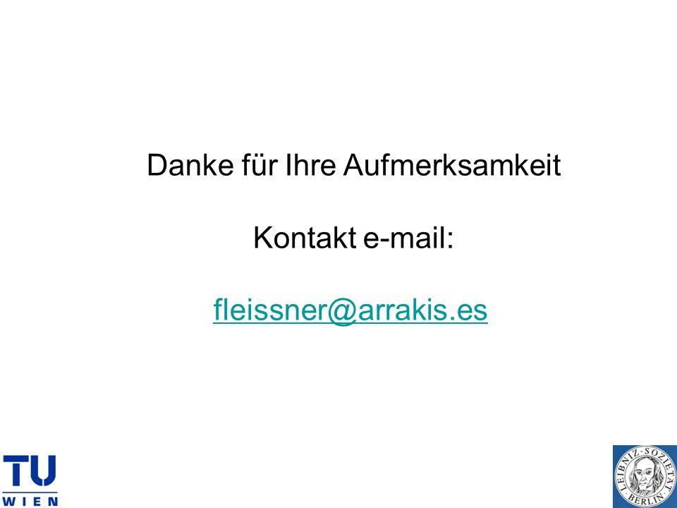 Danke für Ihre Aufmerksamkeit Kontakt e-mail: fleissner@arrakis.es