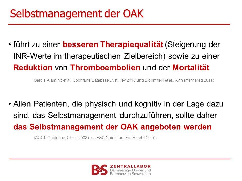 Selbstmanagement der OAK führt zu einer besseren Therapiequalität (Steigerung der INR-Werte im therapeutischen Zielbereich) sowie zu einer Reduktion v