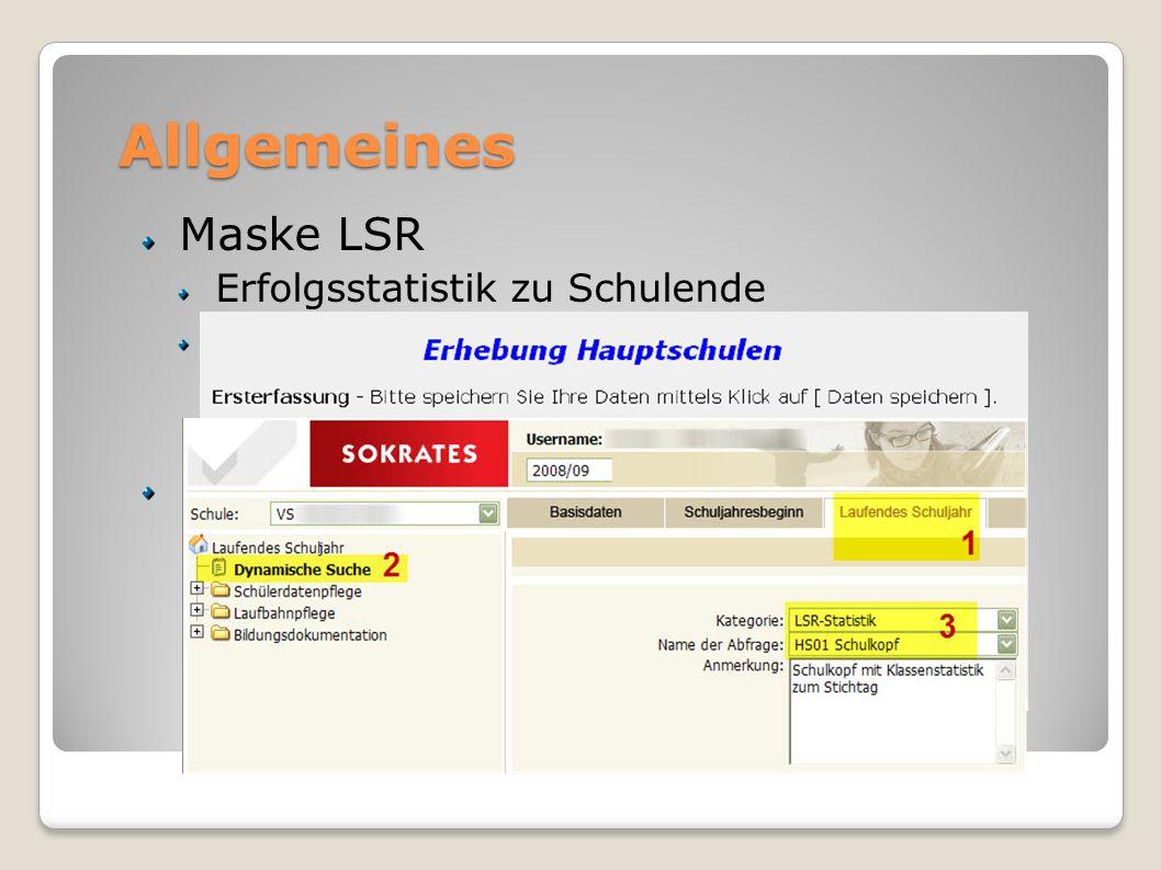 Allgemeines Maske LSR Erfolgsstatistik zu Schulende Zahlen kann Sokrates liefern (wenn gew.) Dyn. Suche – LSR-Statistik Bewerber-DB jetzt via EDM