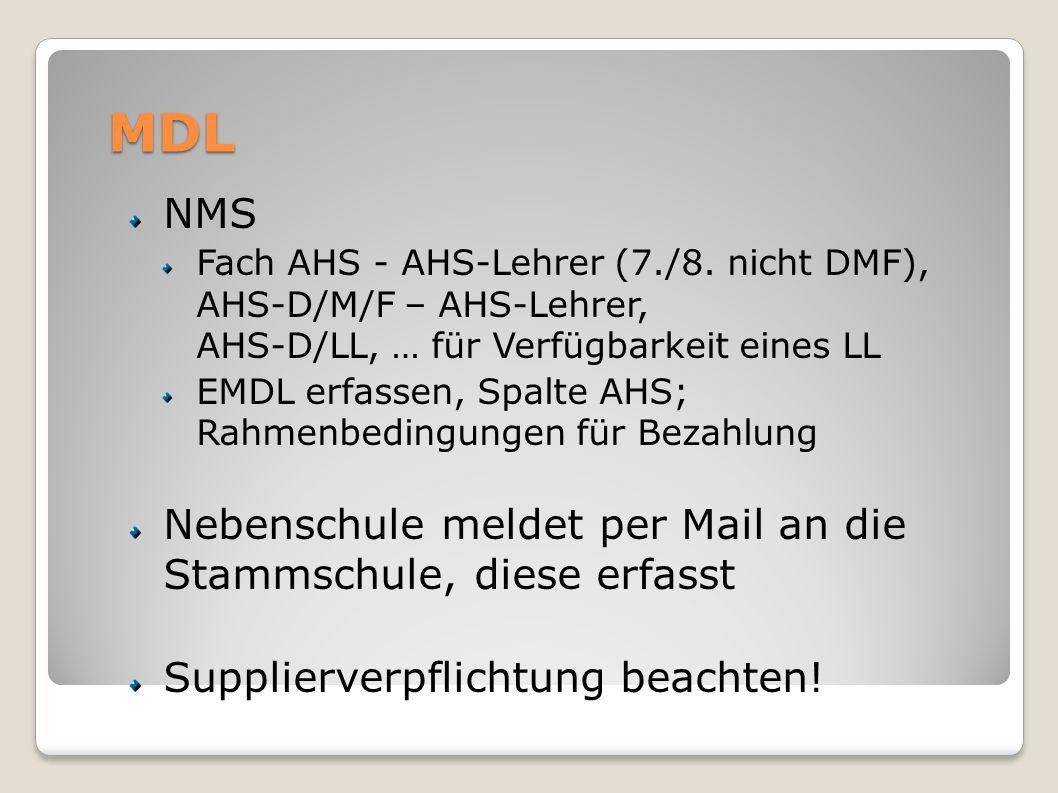MDL NMS Fach AHS - AHS-Lehrer (7./8. nicht DMF), AHS-D/M/F – AHS-Lehrer, AHS-D/LL, … für Verfügbarkeit eines LL EMDL erfassen, Spalte AHS; Rahmenbedin