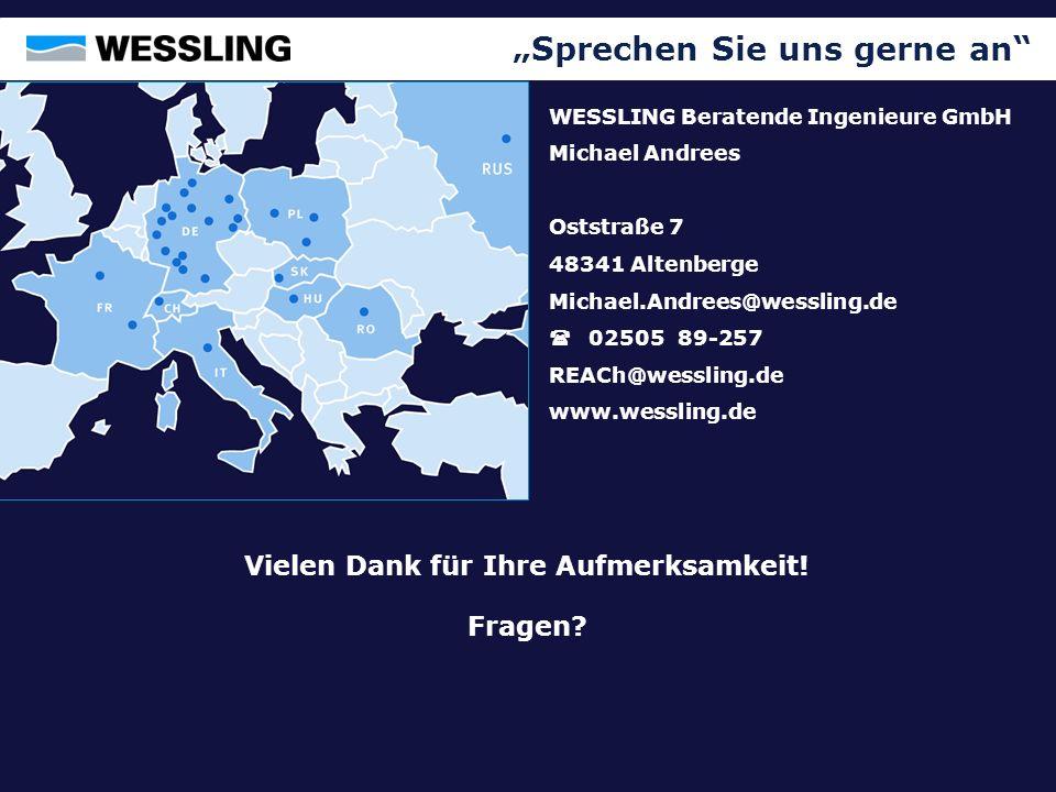 Sprechen Sie uns gerne an WESSLING Beratende Ingenieure GmbH Michael Andrees Oststraße 7 48341 Altenberge Michael.Andrees@wessling.de 02505 89-257 REA