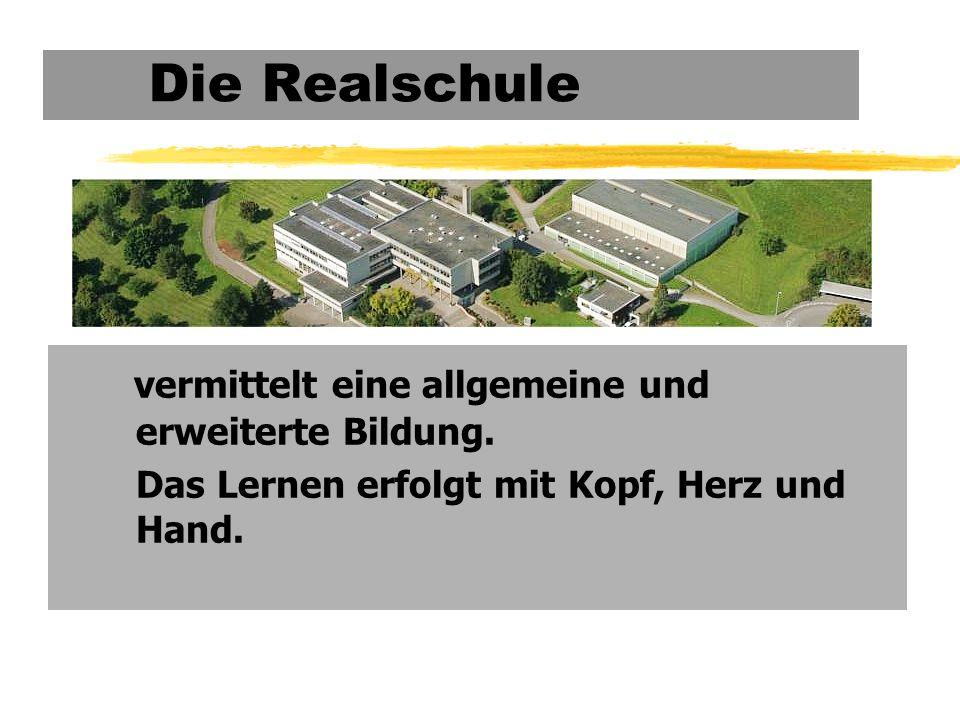 Die Realschule 1. Die Realschule in BW 2.