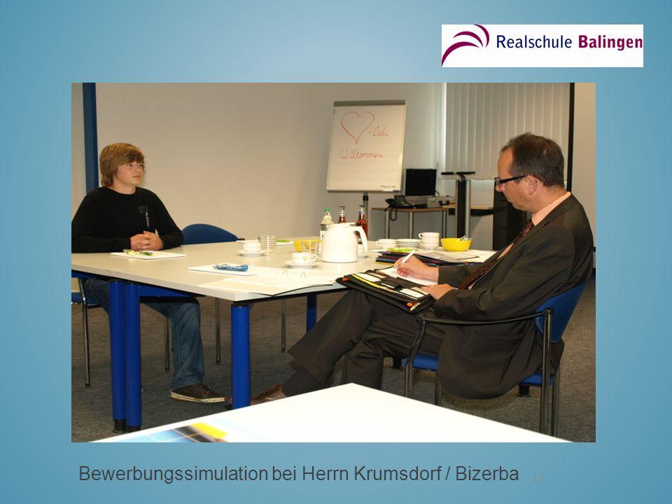 12 Bewerbungssimulation bei Herrn Krumsdorf / Bizerba