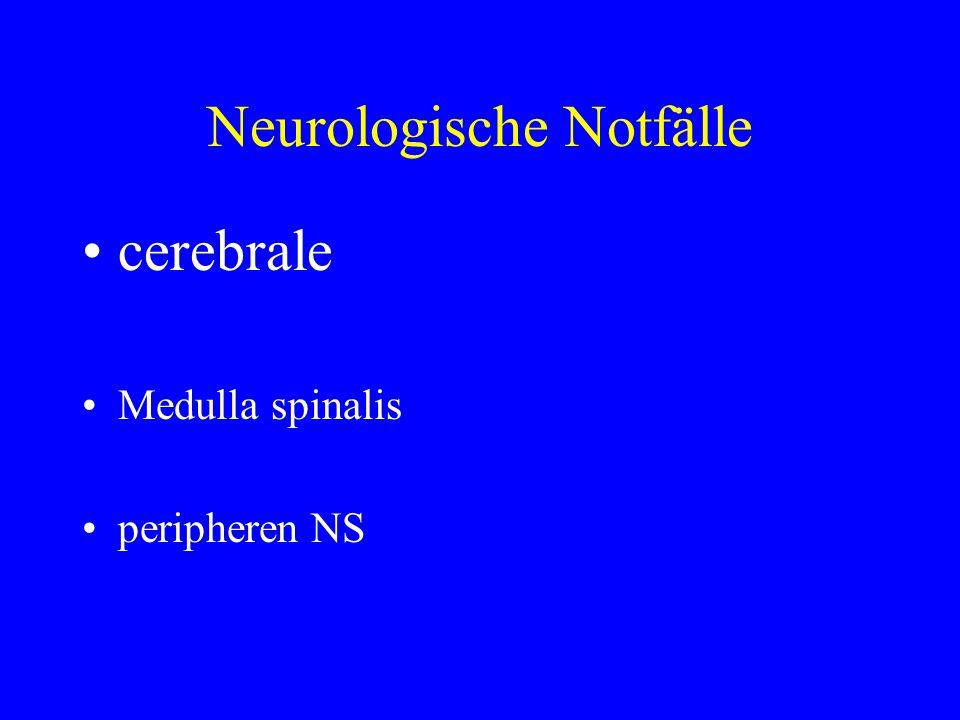 Neurologische Notfälle cerebrale Medulla spinalis peripheren NS