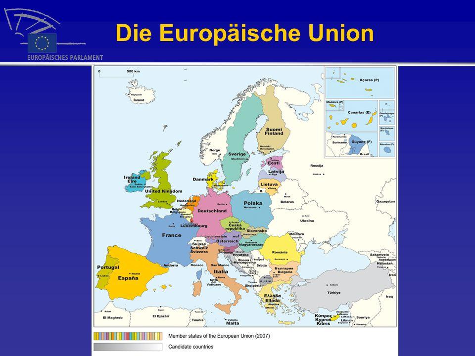 Die Europäische Union 2009 499,7 Millionen Menschen 27 Staaten 23 Amtssprachen 116,1 Mrd. Haushalt