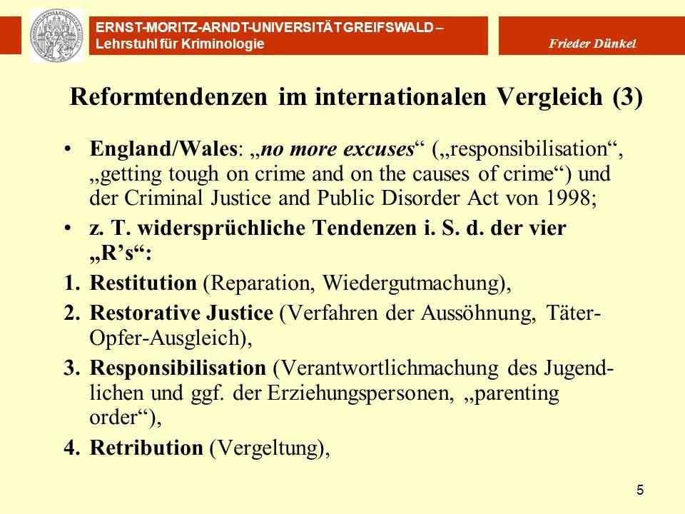 ERNST-MORITZ-ARNDT-UNIVERSITÄT GREIFSWALD – Lehrstuhl für Kriminologie Frieder Dünkel 5 Reformtendenzen im internationalen Vergleich (3) England/Wales