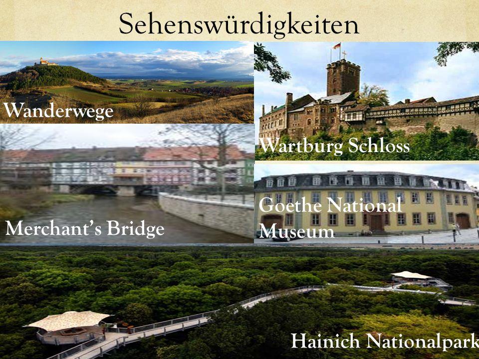 Sehenswürdigkeiten Wanderwege Wartburg Schloss Merchants Bridge Goethe National Museum Hainich Nationalpark