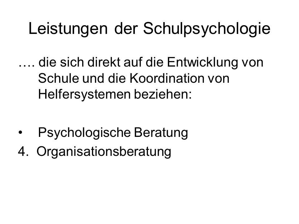 Leistungen der Schulpsychologie ….