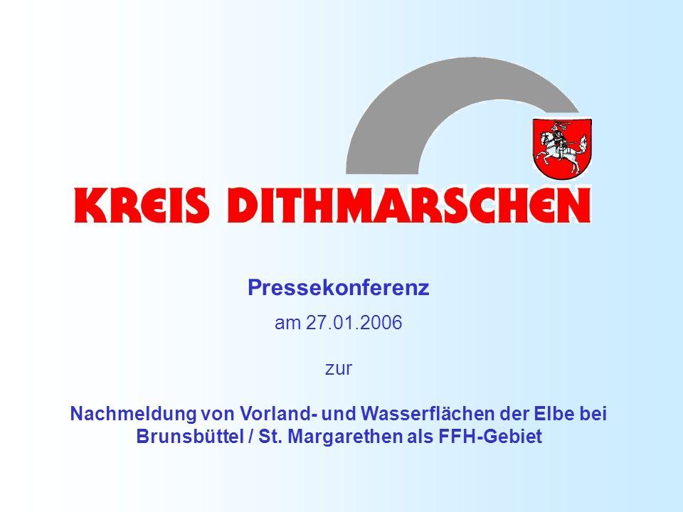 Pressekonferenz am 27.01.2006 zur Nachmeldung von Vorland- und Wasserflächen der Elbe bei Brunsbüttel / St. Margarethen als FFH-Gebiet