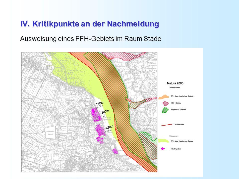 IV. Kritikpunkte an der Nachmeldung Ausweisung eines FFH-Gebiets im Raum Stade