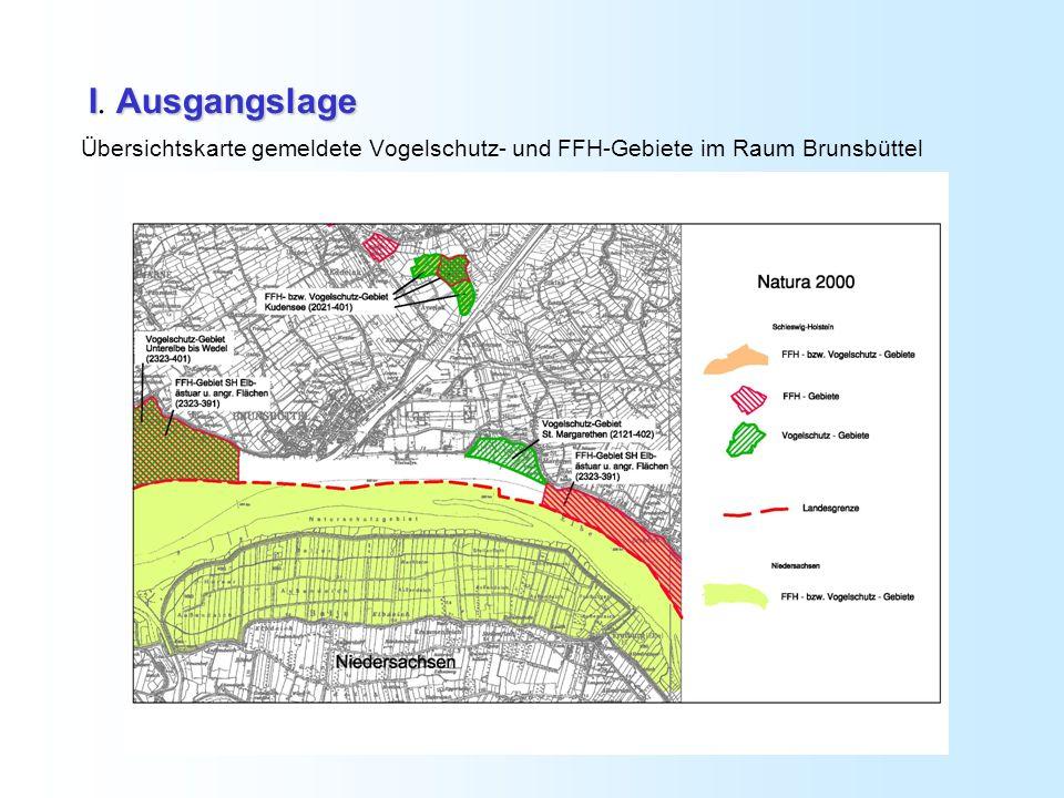 IAusgangslage I. Ausgangslage Übersichtskarte gemeldete Vogelschutz- und FFH-Gebiete im Raum Brunsbüttel