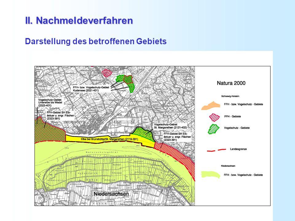 II. Nachmeldeverfahren II. Nachmeldeverfahren Darstellung des betroffenen Gebiets
