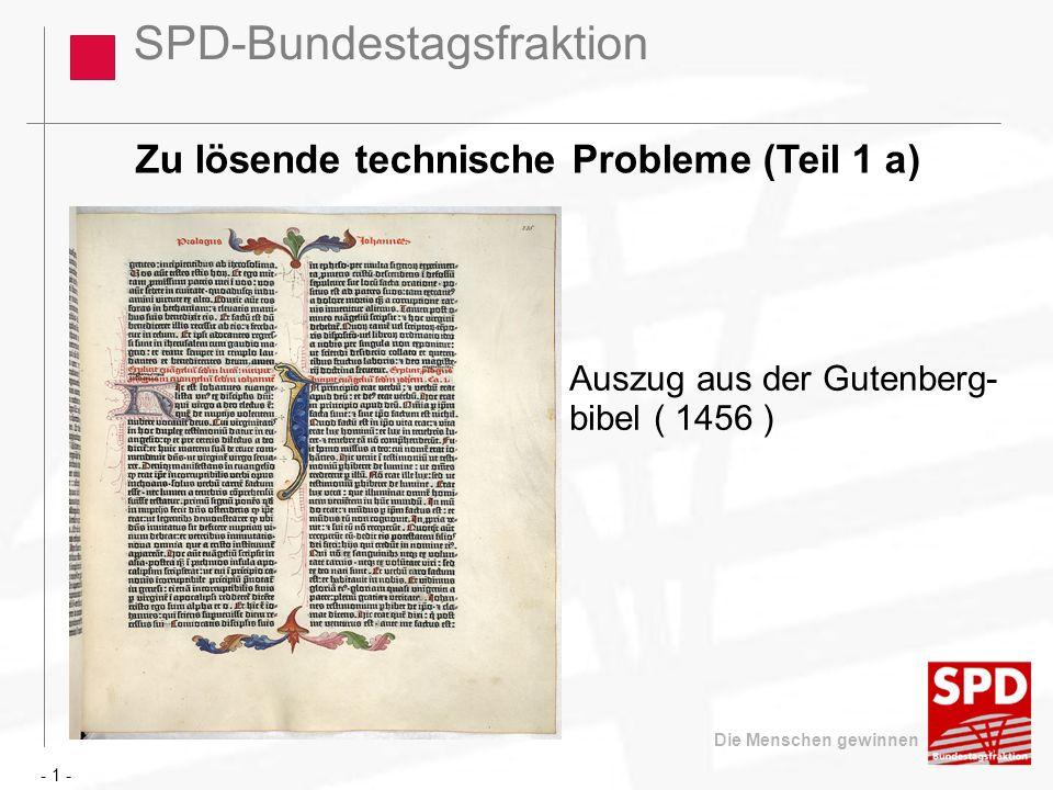 SPD-Bundestagsfraktion Die Menschen gewinnen Gutenberg-Bibel: (1456) Hic est Johannes evangelista...
