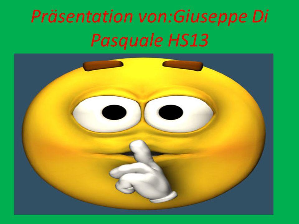Präsentation von:Giuseppe Di Pasquale HS13