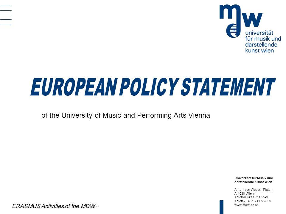 Universität für Musik und darstellende Kunst Wien Anton-von-Webern-Platz 1 A-1030 Wien Telefon +43 1 711 55-0 Telefax +43 1 711 55-199 www.mdw.ac.at o