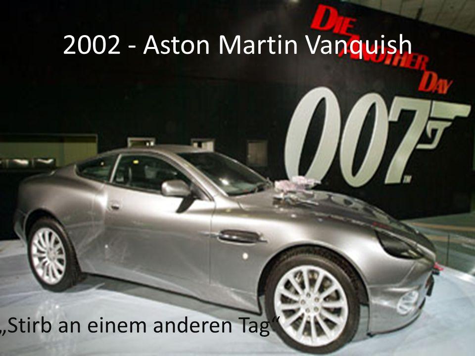 2002 - Aston Martin Vanquish Stirb an einem anderen Tag