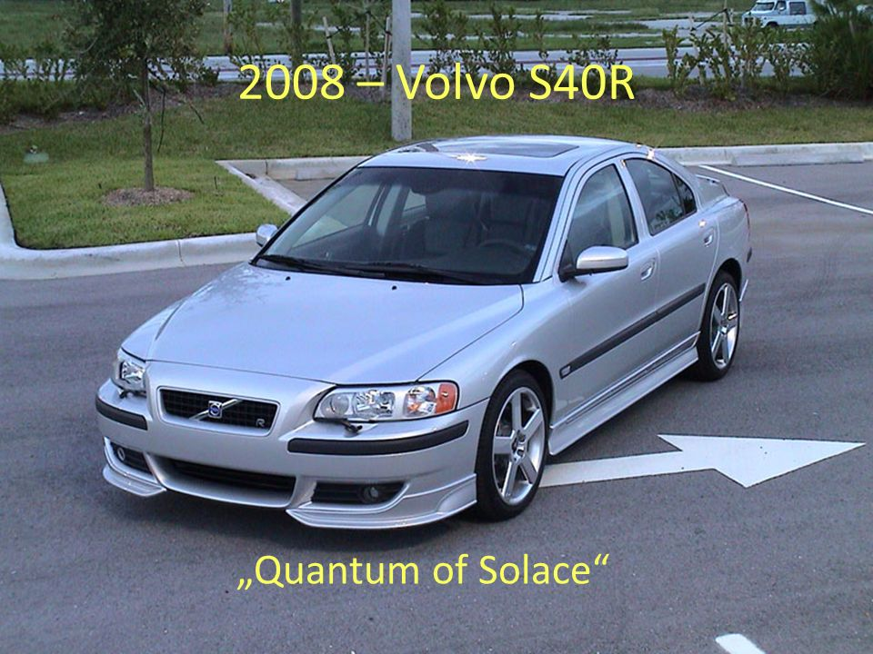 2008 – Volvo S40R Quantum of Solace