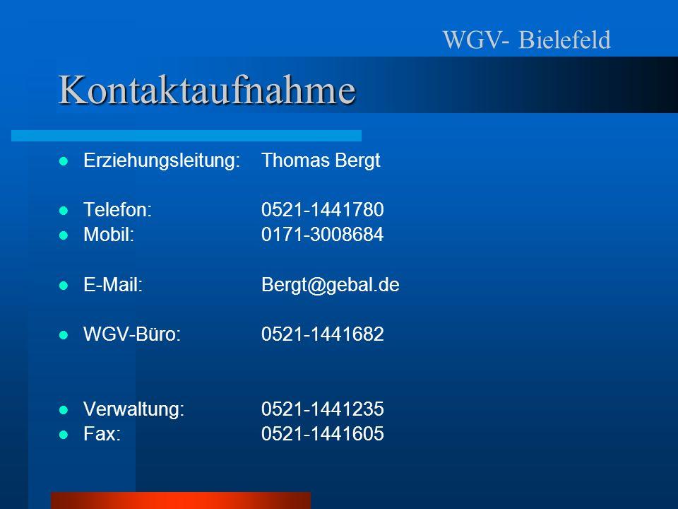 Kontaktaufnahme Erziehungsleitung:Thomas Bergt Telefon:0521-1441780 Mobil:0171-3008684 E-Mail:Bergt@gebal.de WGV-Büro:0521-1441682 Verwaltung:0521-144