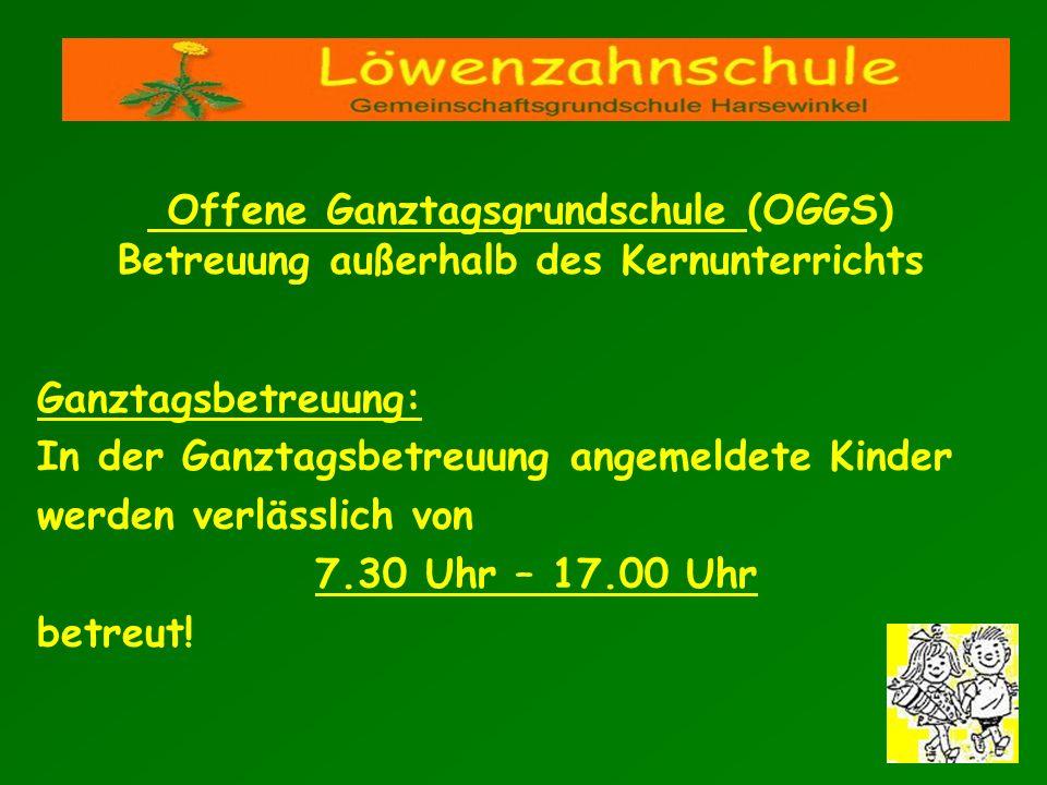 Ganztagsbetreuung: In der Ganztagsbetreuung angemeldete Kinder werden verlässlich von 7.30 Uhr – 17.00 Uhr betreut! Offene Ganztagsgrundschule (OGGS)