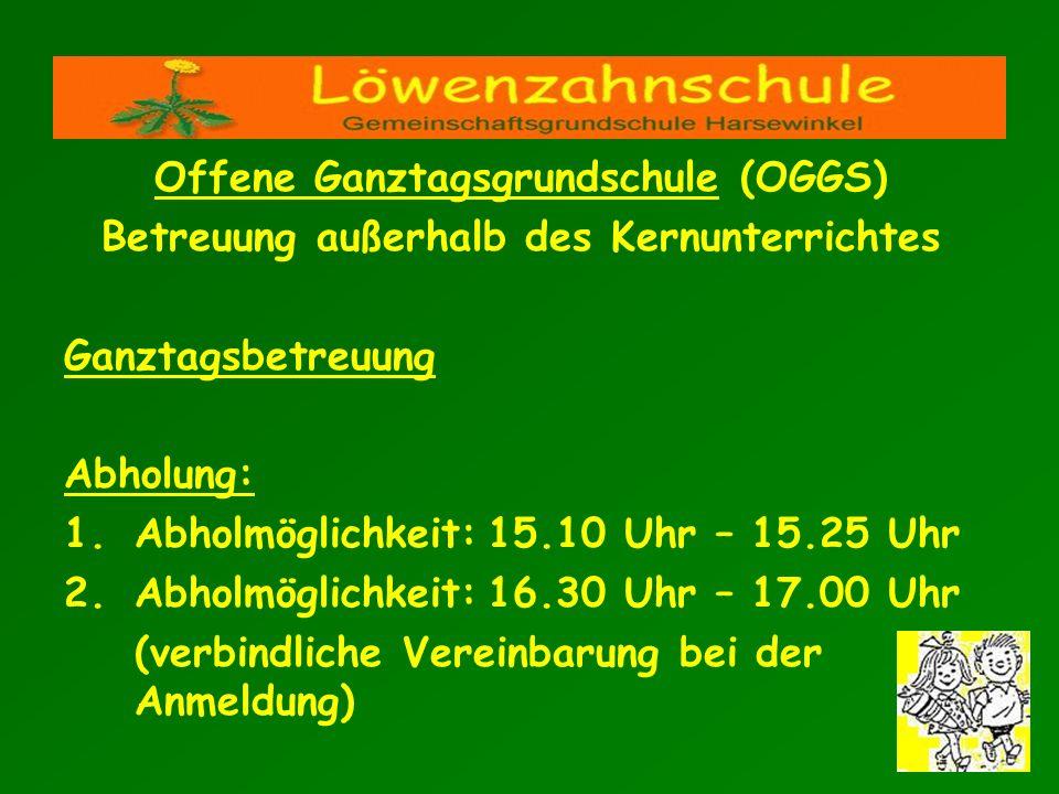 Offene Ganztagsgrundschule (OGGS) Betreuung außerhalb des Kernunterrichtes Ganztagsbetreuung Abholung: 1.Abholmöglichkeit:15.10 Uhr – 15.25 Uhr 2.Abho