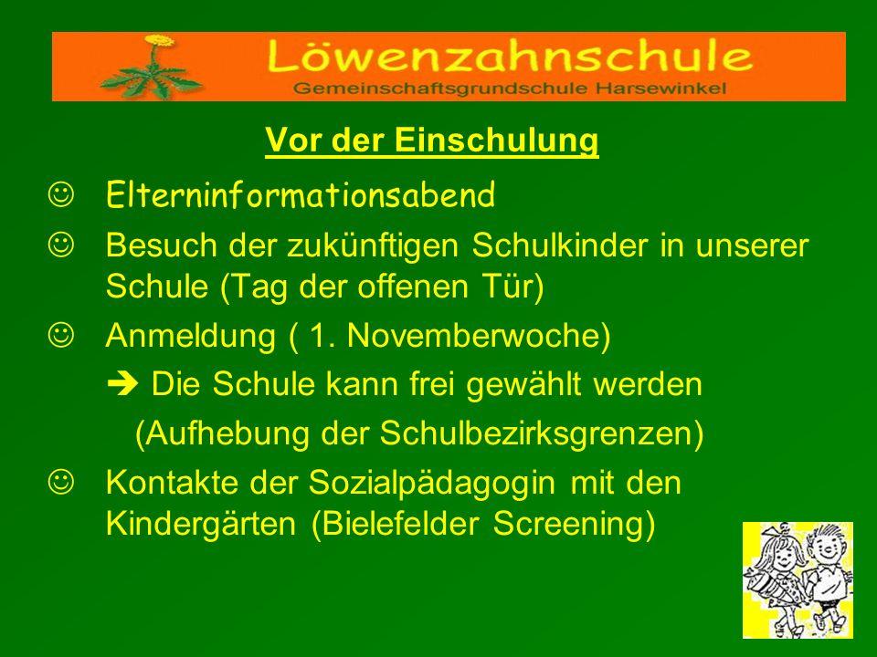 Elterninformationsabend Besuch der zukünftigen Schulkinder in unserer Schule (Tag der offenen Tür) Anmeldung ( 1. Novemberwoche) Die Schule kann frei