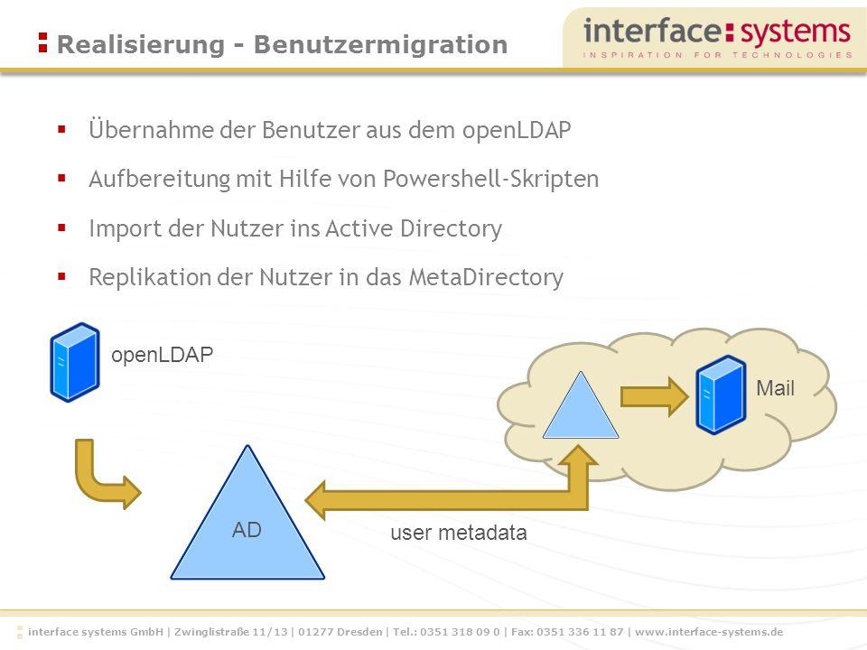 interface systems GmbH | Zwinglistraße 11/13 | 01277 Dresden | Tel.: 0351 318 09 0 | Fax: 0351 336 11 87 | www.interface-systems.de Übernahme der Benu
