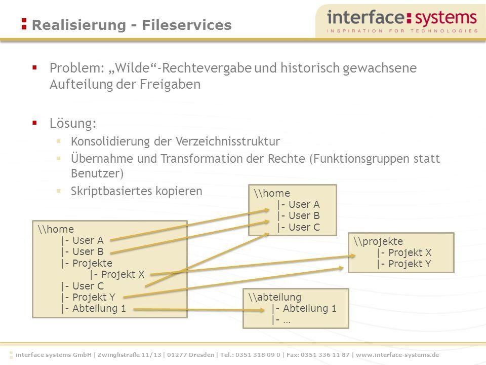 interface systems GmbH | Zwinglistraße 11/13 | 01277 Dresden | Tel.: 0351 318 09 0 | Fax: 0351 336 11 87 | www.interface-systems.de Problem: Wilde-Rec