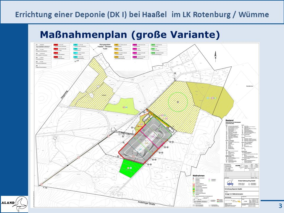 Errichtung einer Deponie (DK I) bei Haaßel im LK Rotenburg / Wümme 3 Maßnahmenplan (große Variante)