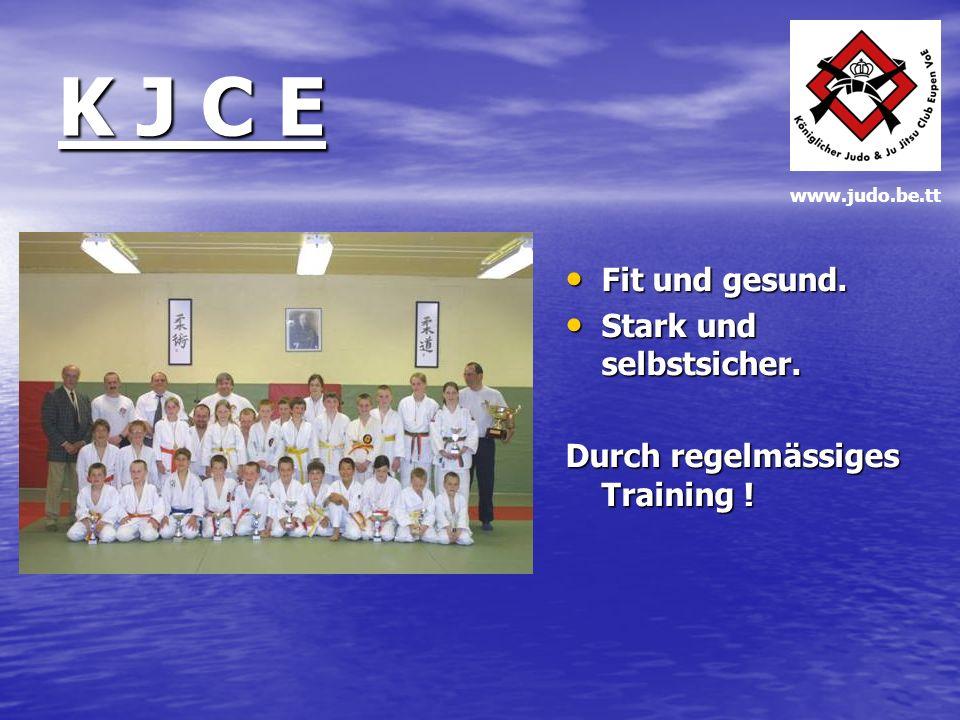 K J C E Durch gezieltes Training und die Anwendung praxisgerechter Techniken bietet der KJCE die ideale Basis zur Vorbereitung auf den Kampfsport JUDO, in der Mannschaft oder als Einzelsportler.