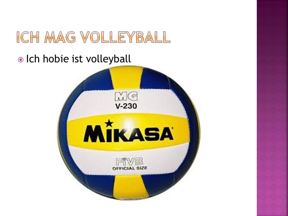 Ich hobie ist volleyball