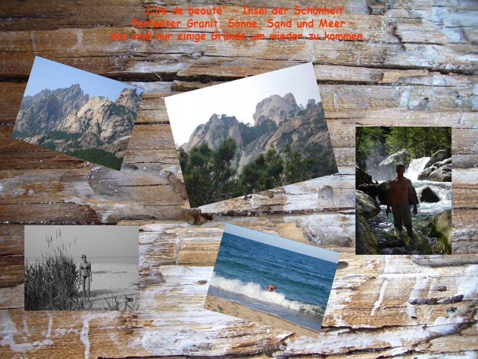 Lile de beauté – Insel der Schönheit Perfekter Granit, Sonne, Sand und Meer – das sind nur einige Gründe um wieder zu kommen...