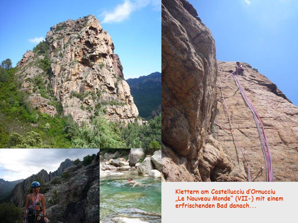 Klettern am Castellucciu dOrnucciu Le Nouveau Monde (VII-) mit einem erfrischenden Bad danach...