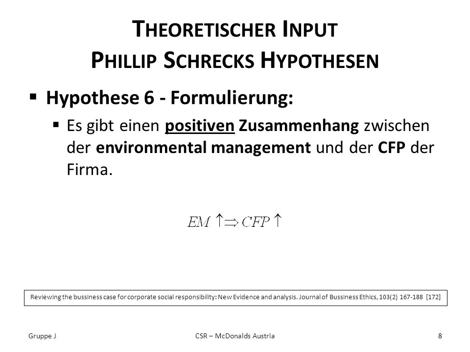 T HEORETISCHER I NPUT P HILLIP S CHRECKS H YPOTHESEN Hypothese 6 - Formulierung: Es gibt einen positiven Zusammenhang zwischen der environmental manag