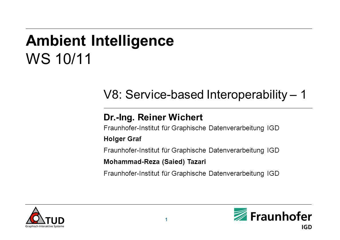 1 V8: Service-based Interoperability – 1 Dr.-Ing.