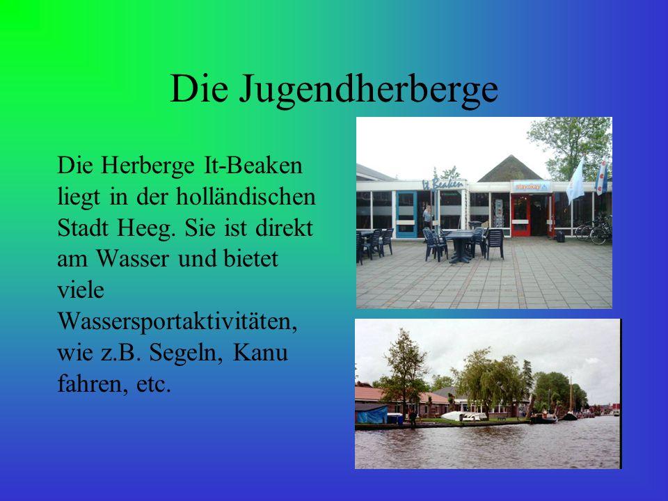 Die Jugendherberge Die Herberge It-Beaken liegt in der holländischen Stadt Heeg. Sie ist direkt am Wasser und bietet viele Wassersportaktivitäten, wie