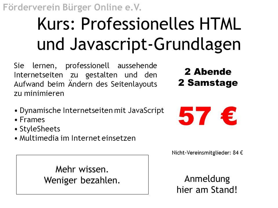 Kurs: Professionelles HTML und Javascript-Grundlagen Sie lernen, professionell aussehende Internetseiten zu gestalten und den Aufwand beim Ändern des