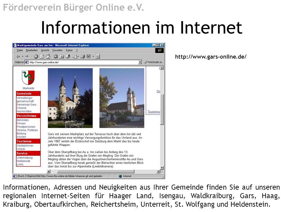 http://www.gars-online.de/ Informationen im Internet Förderverein Bürger Online e.V. Informationen, Adressen und Neuigkeiten aus Ihrer Gemeinde finden
