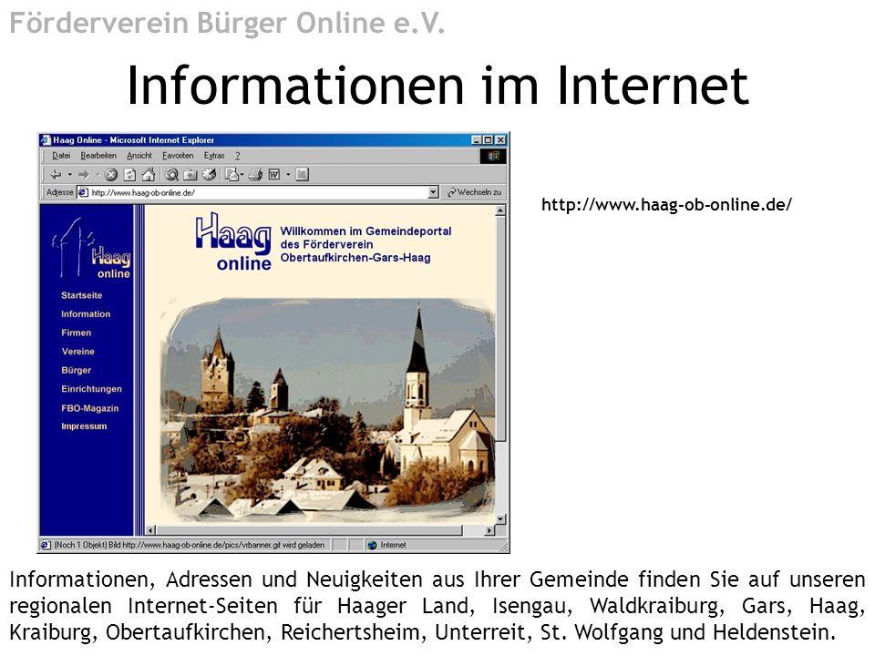 http://www.haag-ob-online.de/ Informationen im Internet Förderverein Bürger Online e.V. Informationen, Adressen und Neuigkeiten aus Ihrer Gemeinde fin
