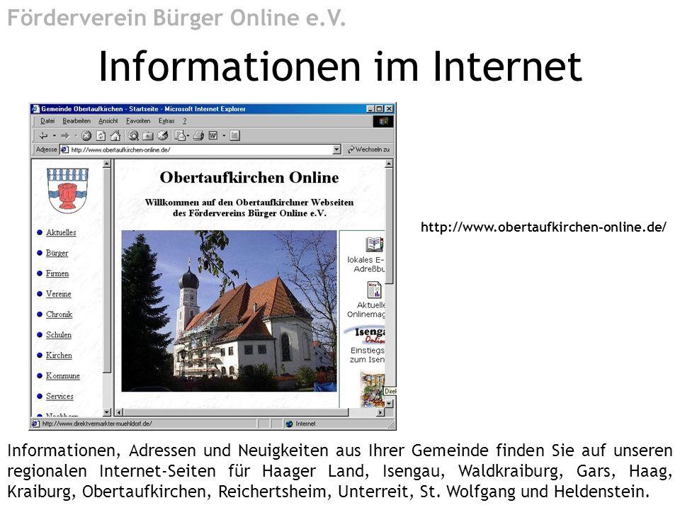 http://www.obertaufkirchen-online.de/ Informationen im Internet Förderverein Bürger Online e.V. Informationen, Adressen und Neuigkeiten aus Ihrer Geme