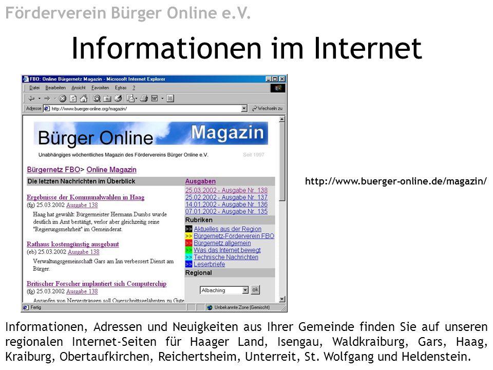 http://www.buerger-online.de/magazin/ Informationen im Internet Förderverein Bürger Online e.V. Informationen, Adressen und Neuigkeiten aus Ihrer Geme