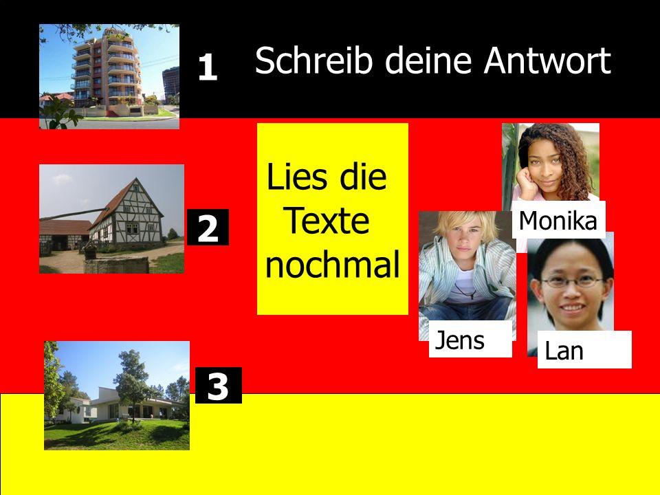 Schreib deine Antwort 2 Monika Jens Lan 1 3 Lies die Texte nochmal
